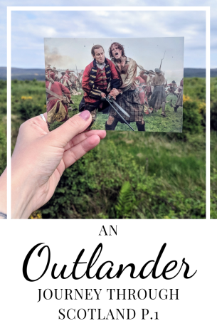 An Outlander Journey through Scotland P. 1